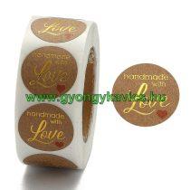 Szeretettel Kézzel Készült Handmade With Love (53) Matrica Kerek 25mm (500db)